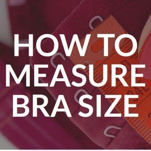How to Measure for a new bra